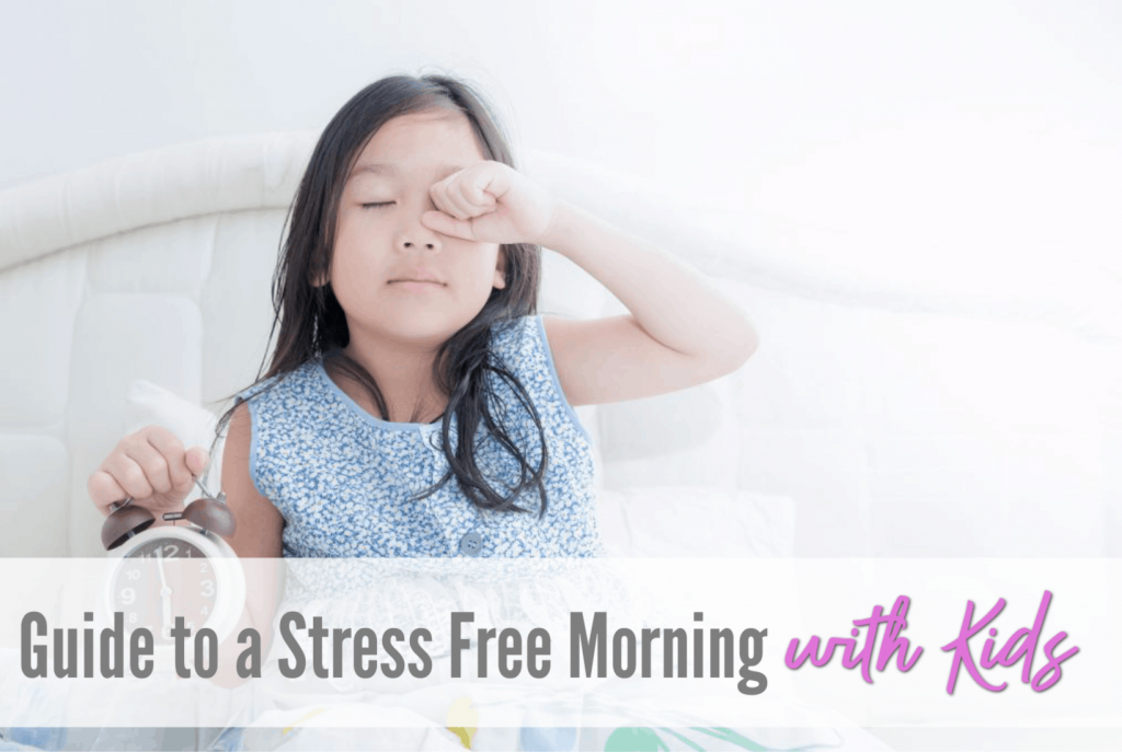 stress free morning routine, get ready for school