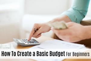 Creating a Basic Budget For Beginners