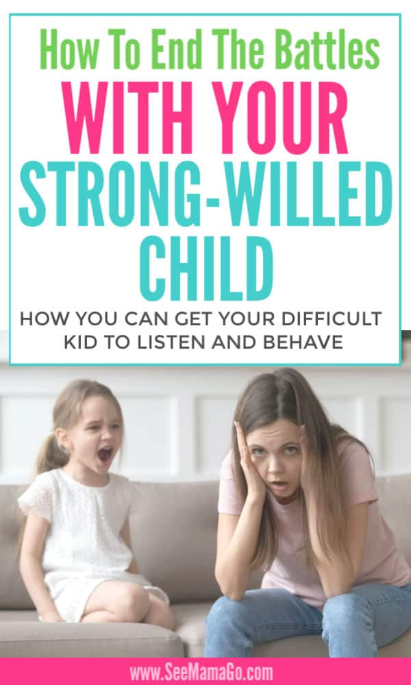 How to end the battle with your strong-willed child
