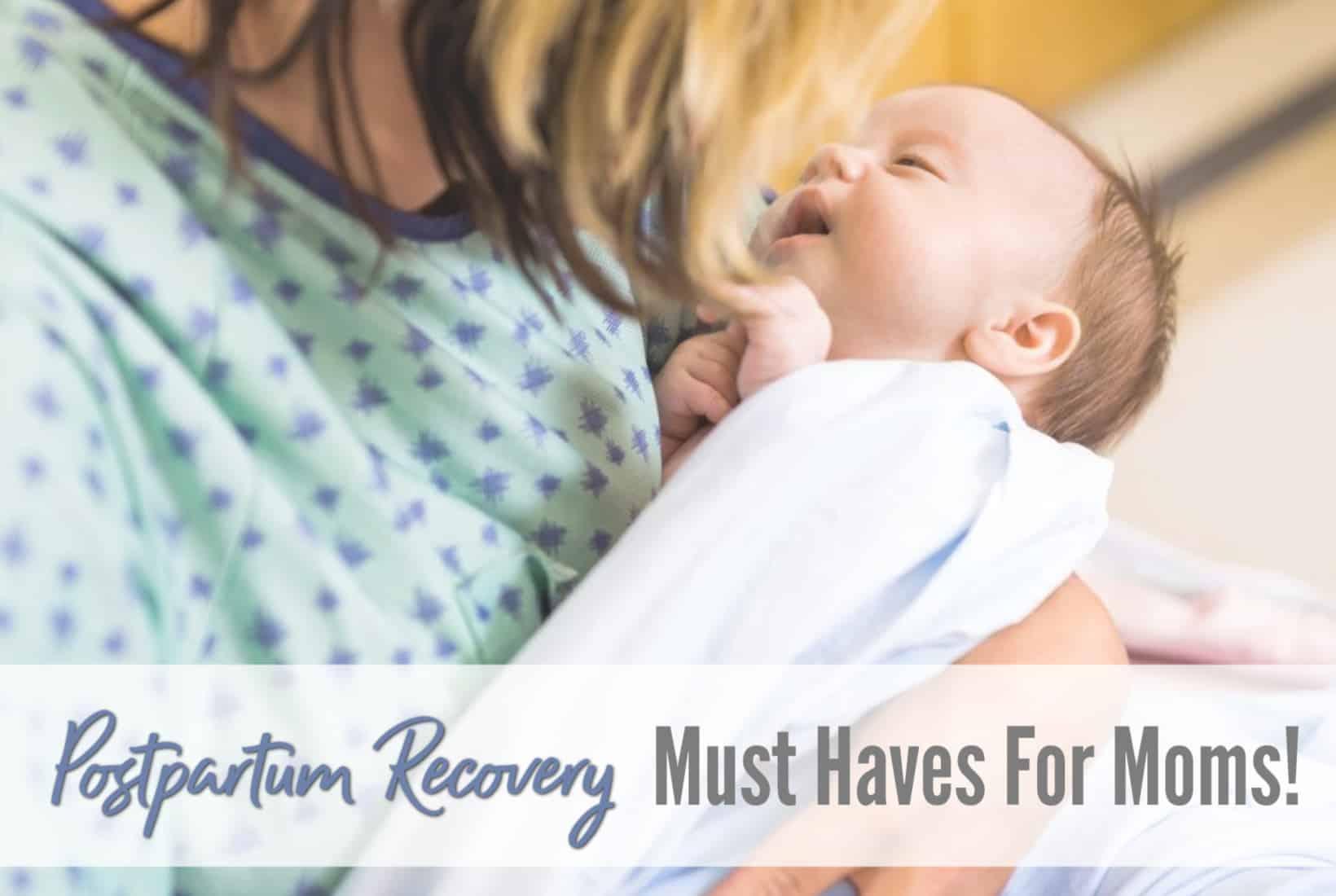 childbirth, postpartum, essentials, must-haves