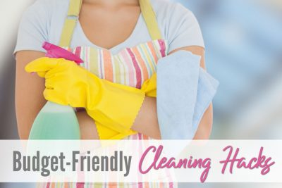 Budget Friendly Cleaning Hacks