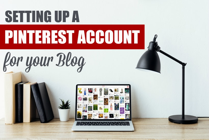 Setting up Pinterest for the Blogging Newbie