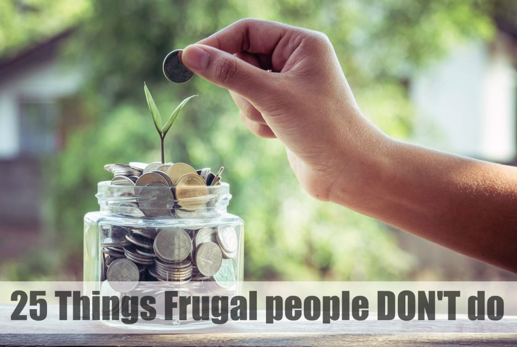 25 things frugal people don't do, money, finance tips, saving, paying off debt