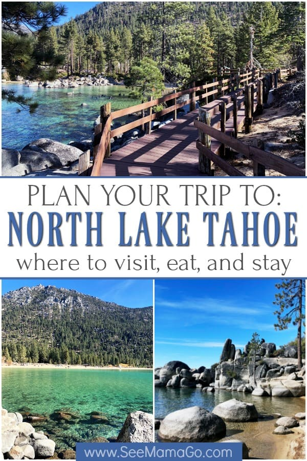 Visiting north Lake Tahoe - where to visit, stay, eat, in north lake tahoe #laketahoe #travel #visit #ideas #california