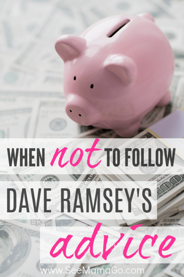 when not to follow Dave Ramsey's Advice