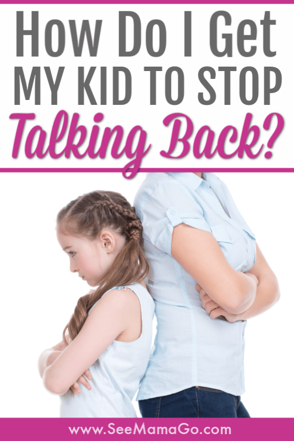 how to stop kids from talking back. Techniques that work