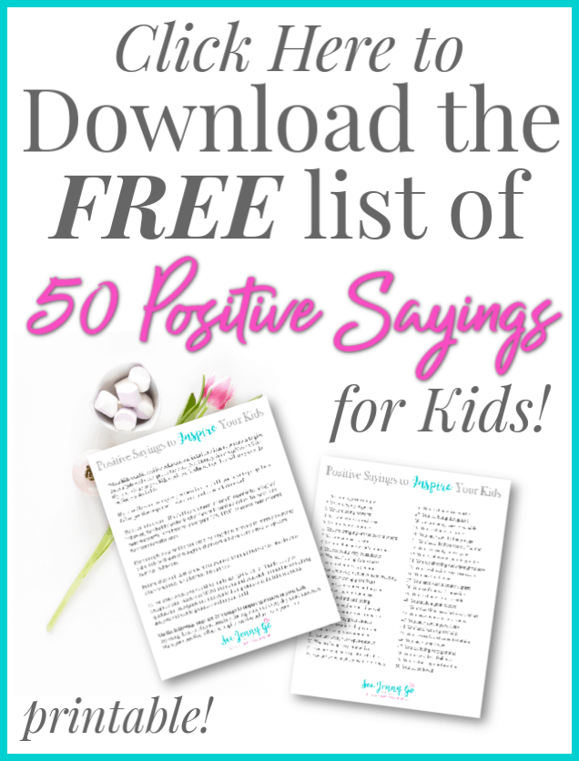 How to use positive parenting with your kids, a list of 50 positive parenting sayings to use with your kids.