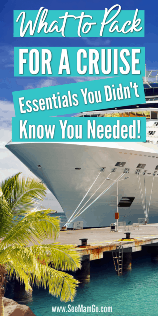 What to pack for a cruise. cruise packing list. cruise essentials, what items do you need to bring on a cruise?, checklist, necessary, must-pack items,