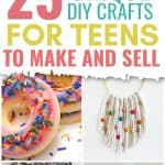 25 Unique DIY crafts for your teens to make and sell