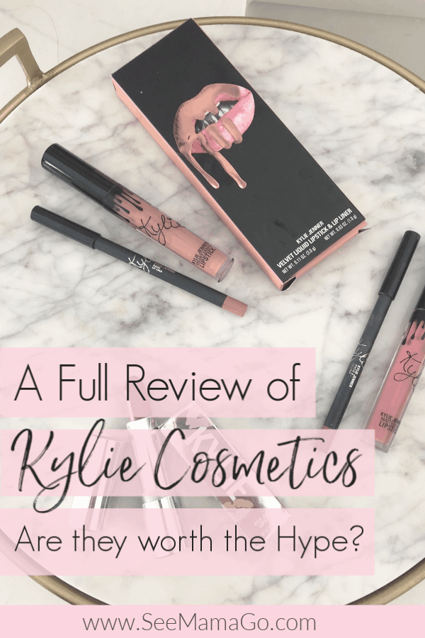 Kylie Cosmetics Review, Are They Worth the Hype? - See Mama Go