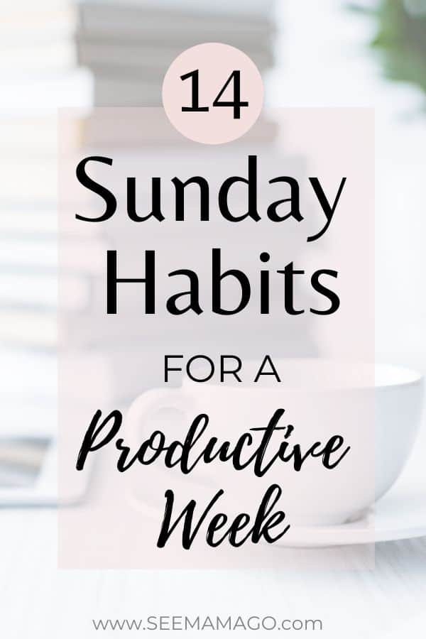 14 Sunday Habits For a More Productive Week