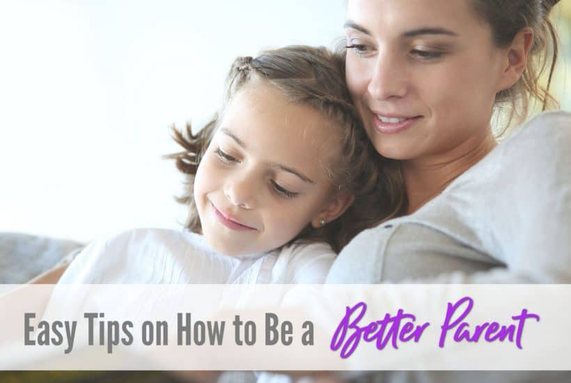 how to be a better mom, habits of a good parent
