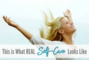 Real self-care, how to