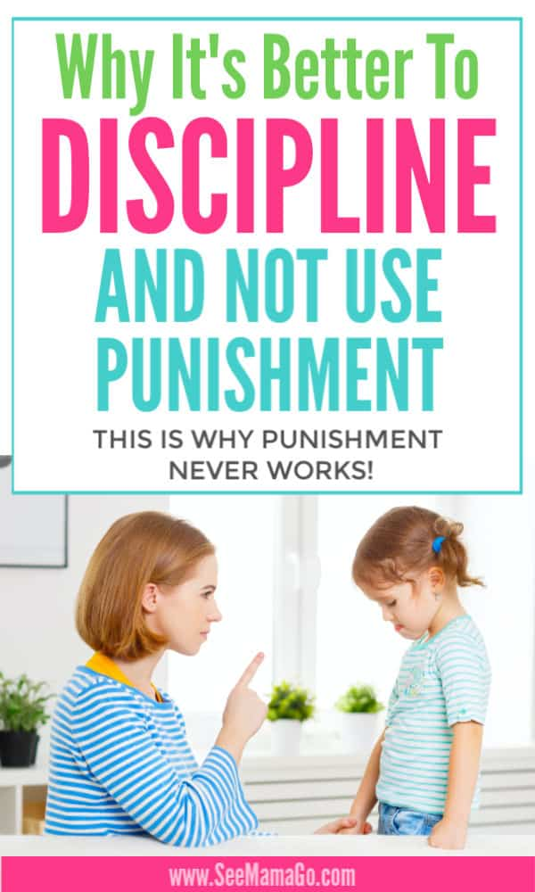 Why It's Better To Discipline and not use punishment