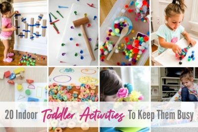 20 Indoor Toddler Activities To Keep Them Busy