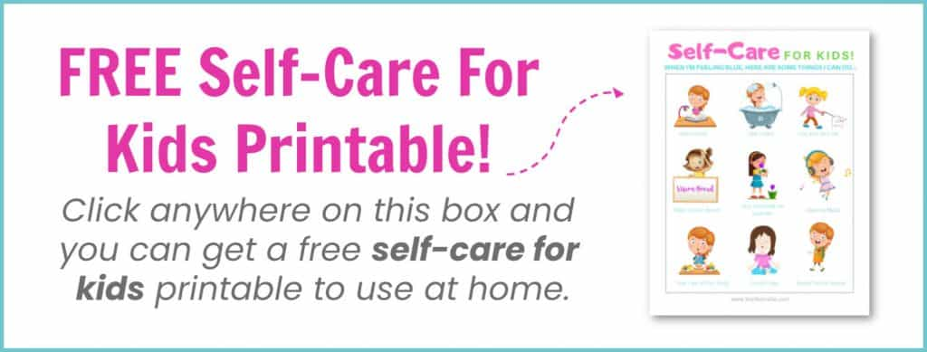 Self Care For Kids FREE printable