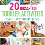 20 Mess-Free Toddler Activities using household items