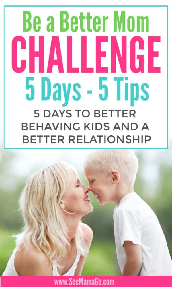 How To Be A Better Mom Challenge