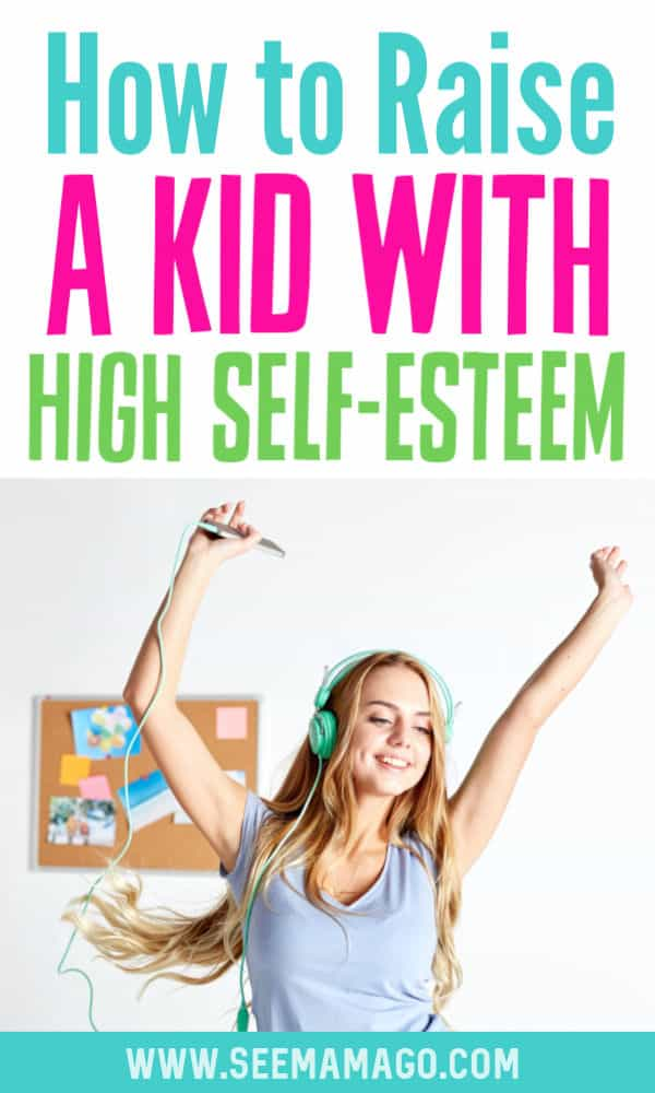 How to Raise a Kid With High Self-Esteem