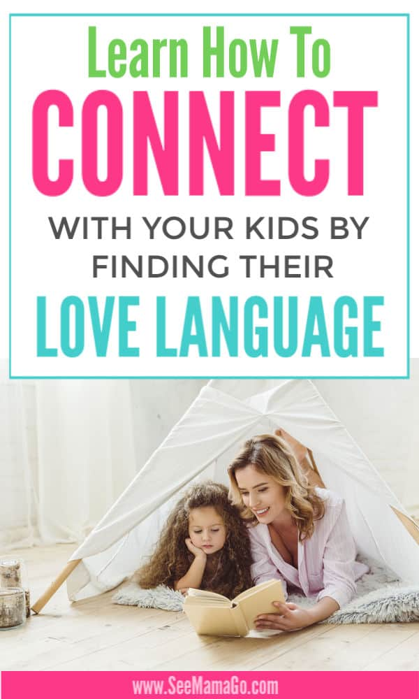Learn How To Connect With Your Kids By Speaking Their Love Language