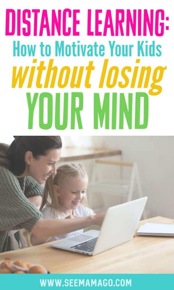 Motivate your kids to do distance learning