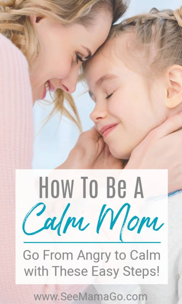 How to be a calm mom