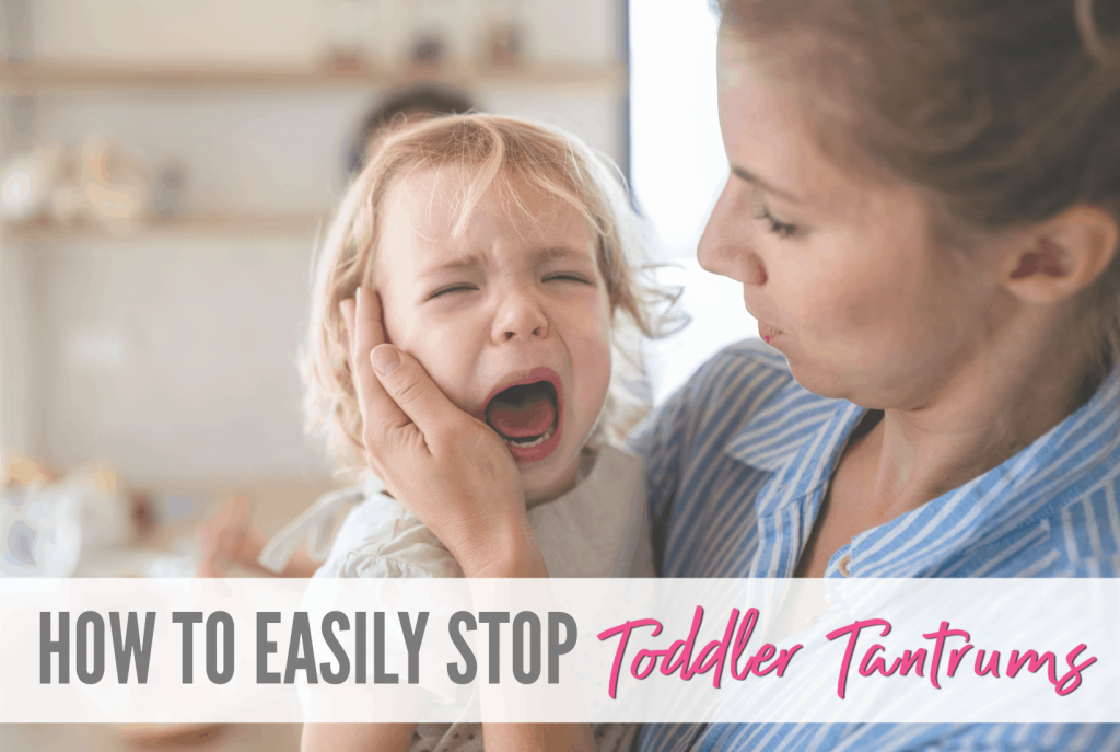 Stop Toddler Tantrums