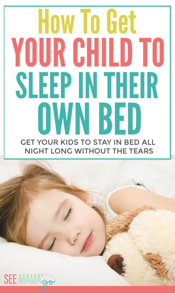 How to get your kids to sleep in their own bed at night